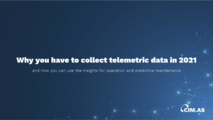 Why you have to collect telemetric data in 2021
